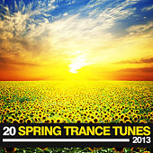20 Spring Trance Tunes 2013 by Various Artists