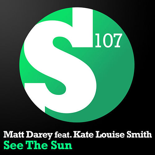 See The Sun by Matt Darey