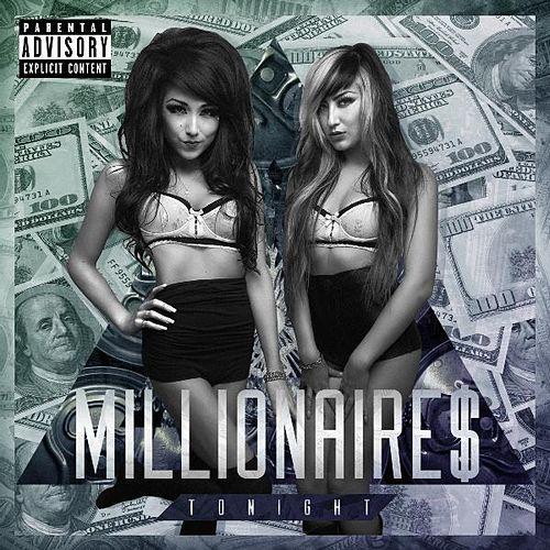 Tonight by Millionaires