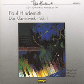 Paul Hindemith: Das Klavierwerk - Vol.1 by Siegfried Mauser
