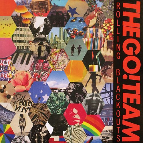Rolling Blackouts by The Go! Team