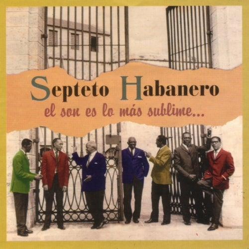 El Son es lo Más Sublime... by Septeto Habanero