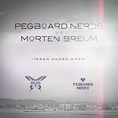 Ingen Anden Drøm by Pegboard Nerds