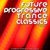 Future Progressive Trance Classics Vol 11 - EP by Various Artists