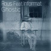 Ghostic (feat. Informat) by Rous