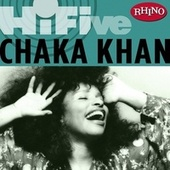 Rhino Hi-five:  Chaka Khan by Chaka Khan
