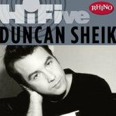 Rhino Hi-five:  Duncan Sheik by Duncan Sheik
