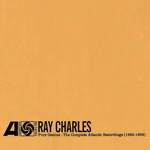 Pure Genius: The Complete Atlantic Recordings 1952-1960 by Ray Charles
