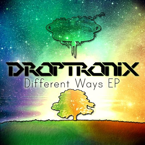 Different Ways - Single by Droptronix