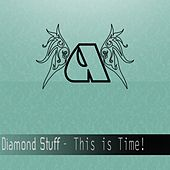 This Is Time - Single by Diamond Stuff