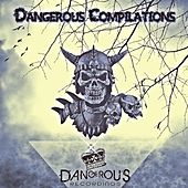 Dangerous Compilations - EP by Various Artists