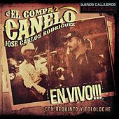 En Vivo: Con Los Plebes De Cosala by El Compa Canelo