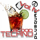 Techno Blood, Vol. 4 by Various Artists