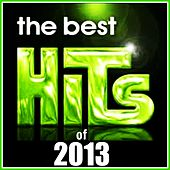 The Best Hits of 2013 by Various Artists