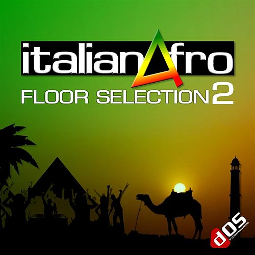 Italianafro - Floor Selection 2 by Various Artists