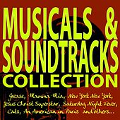 Musicals & Soundtracks Collection! (Grease, Mamma Mia, New York New York, Jesus Christ Superstar, Saturday Night Fever, Cats, an American in Paris and Others...) by Various Artists