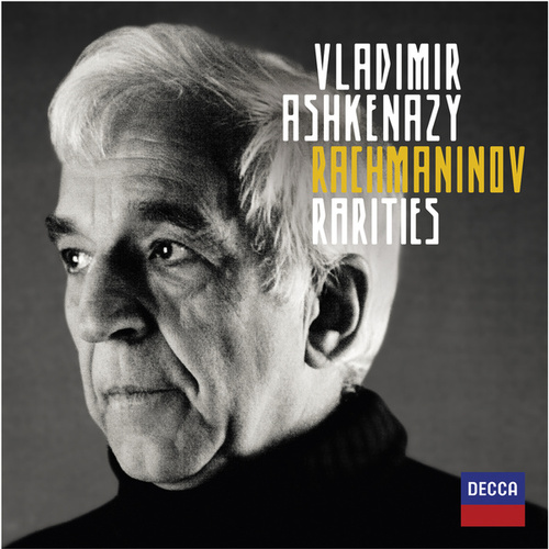 Rachmaninov Rarities by Vladimir Ashkenazy