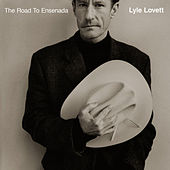 The Road To Ensenada von Lyle Lovett