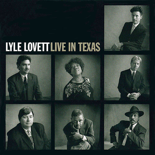 Live In Texas by Lyle Lovett