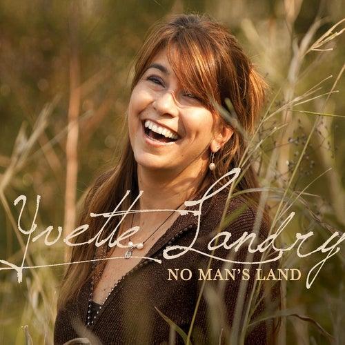No Man's Land by Yvette Landry