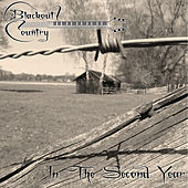 In the Second Year by Blackout Country