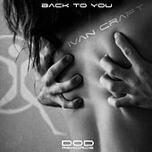 Back to You by Ivan Craft