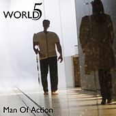 Man of Action - Single by World5