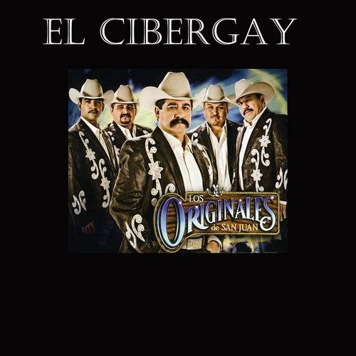 El Cibergay - Single by Los Originales De San Juan