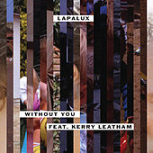 Without You - EP by Lapalux