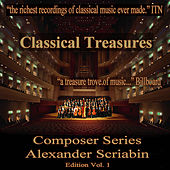 Classical Treasures Composer Series: Alexander Scriabin Edition, Vol. 1 by Various Artists