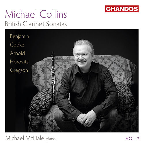 British Clarinet Sonatas, Vol. 2 by Michael Collins