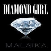Diamond Girl by Malaika