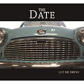 Let Me Drive by A Date