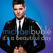 It's A Beautiful Day von Michael Bublé