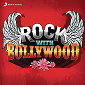 Rock With Bollywood by Various Artists