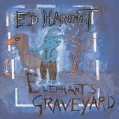 Elephant's Graveyard von Ed Harcourt