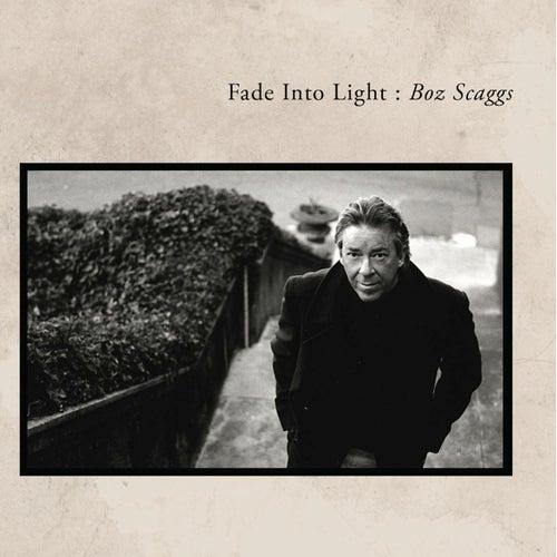 Fade Into Light (dualdisc) by Boz Scaggs
