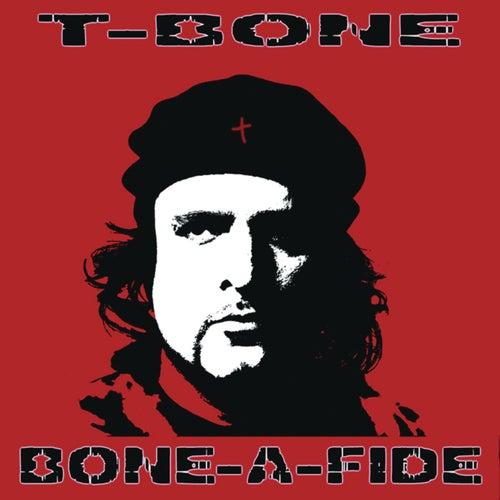 Bone-A-Fide by T-Bone