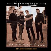 The Road Goes On Forever by The Highwaymen