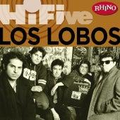 Rhino Hi-five: Los Lobos by Los Lobos