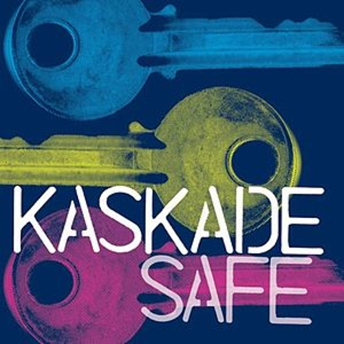 Safe by Kaskade