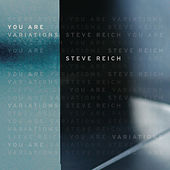 You Are von Steve Reich
