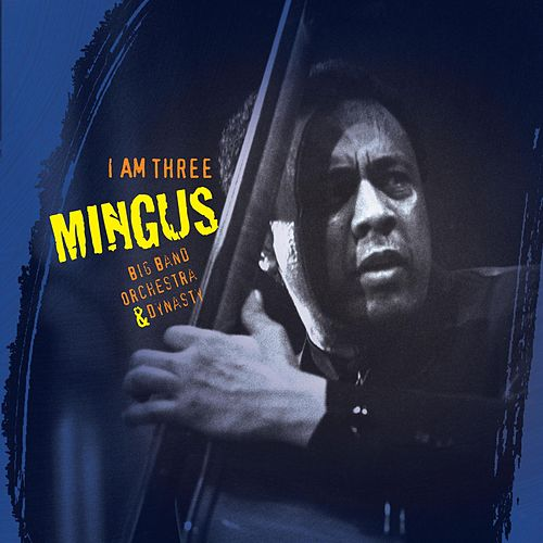 I  Am Three by Charles Mingus