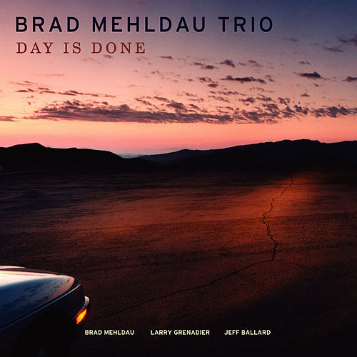 Day Is Done by Brad Mehldau