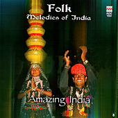 Amazing India - Folk Melodies Of India by Langas and Manganiars