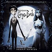 Tim Burton's Corpse Bride Original Motion Picture Soundtrack by Danny Elfman