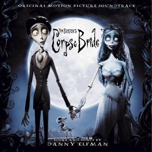 Tim Burton's Corpse Bride Original Motion Picture Soundtrack by Danny Elfman