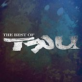 Best Of, The by Tru