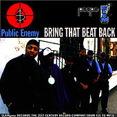 Bring That Beat Back by Public Enemy