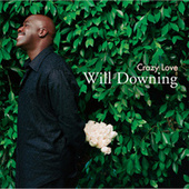 Crazy Love by Will Downing